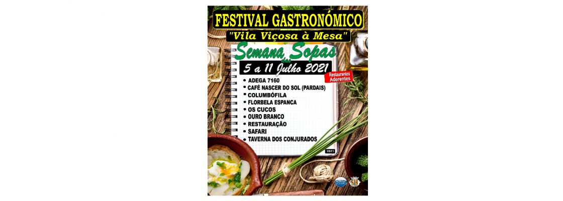 """Semana das Sopas – Festival Gastronómico 2021 """"Vila Viçosa à Mesa"""""""