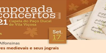 (Português) Temporada de Concertos 2021 – Vozes Afonsinas – Milagres medievais e seus jograis